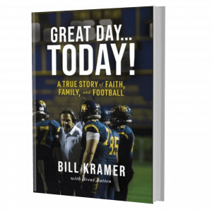Great Day Today by Coach Bill Kramer